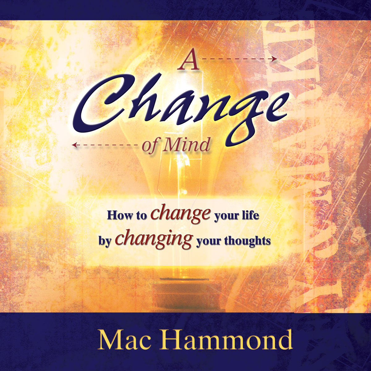 A Change of Mind by Mac Hammond