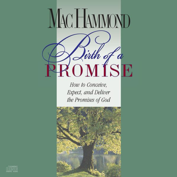 Birth of a Promise by Mac Hammond