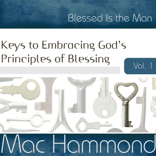 Blessed is the Man Vol.1 by Mac Hammond