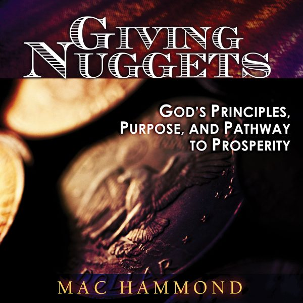 Giving Nuggets by Mac Hammond