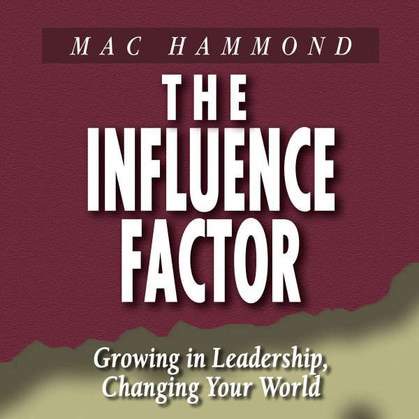 The Influence Factor by Mac Hammond