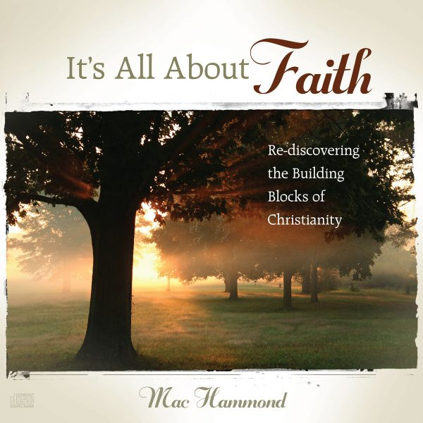 It's All About Faith by Mac Hammond