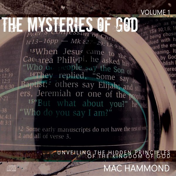 The Mysteries of God Vol.1 by Mac Hammond