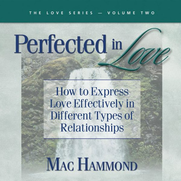 Perfected in Love Vol.2 by Mac Hammond
