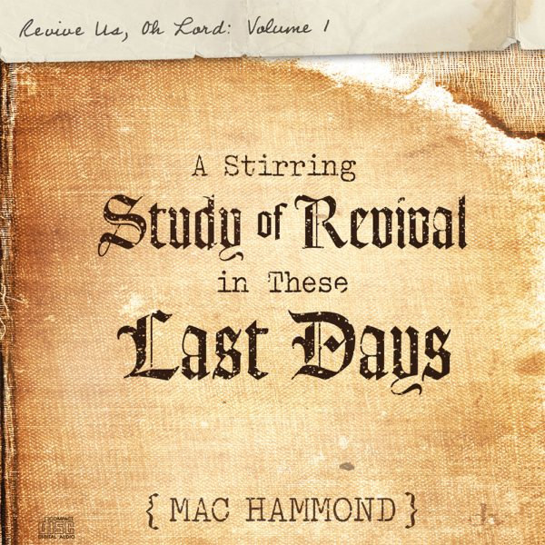 Revive Us, Oh Lord Vol.1 by Mac Hammond