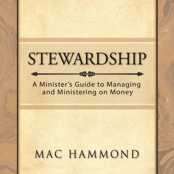 Stewardship by Mac Hammond