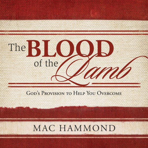 The Blood of the Lamb by Mac Hammond