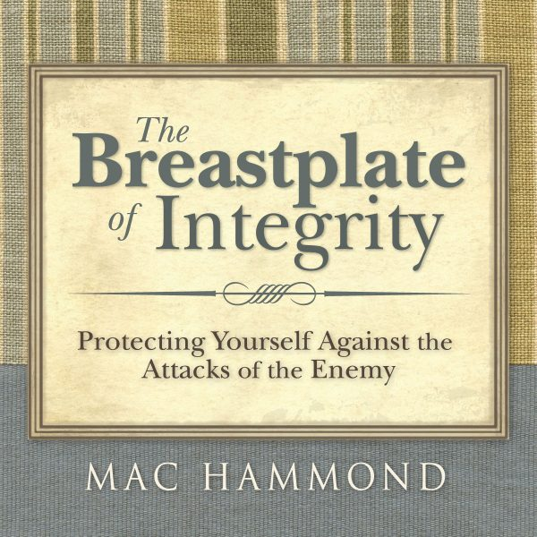 The Breastplate of Integrity by Mac Hammond
