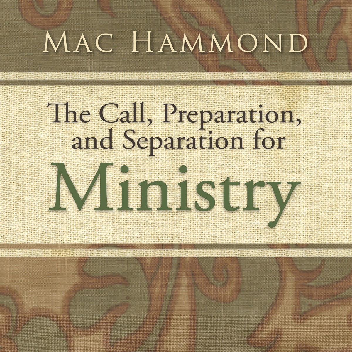 TheCallPreparationAndSeparationForMinistry