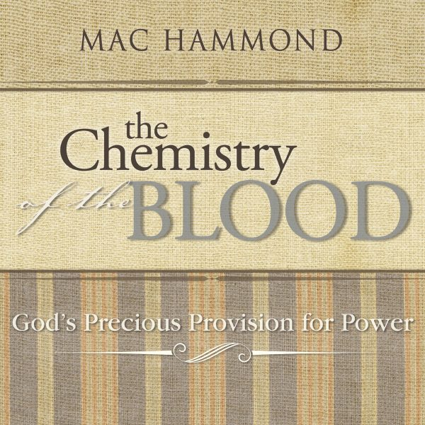 The Chemistry of the Blood by Mac Hammond