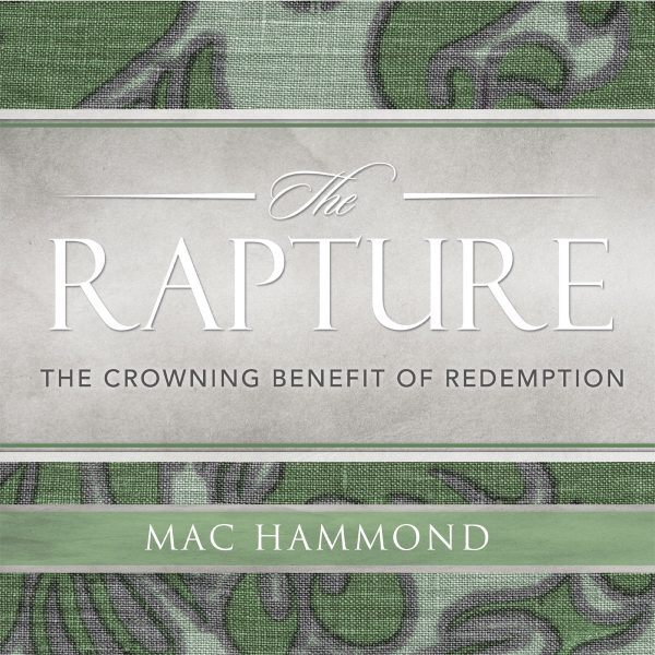 The Rapture by Mac Hammond