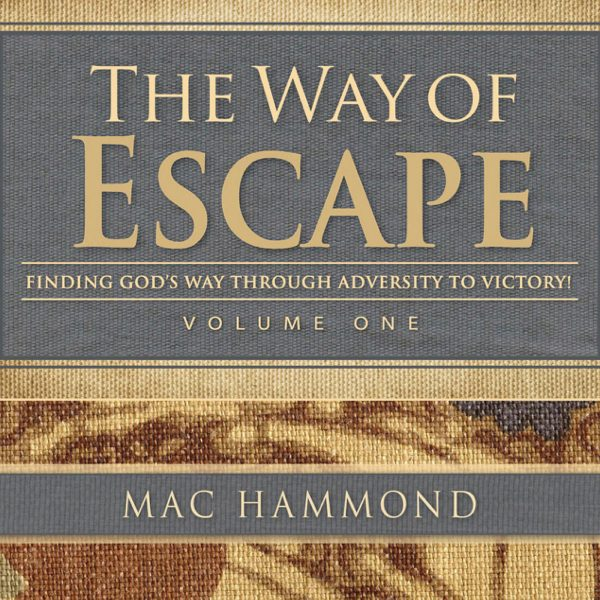 The Way of Escape Vol.1 by Mac Hammond