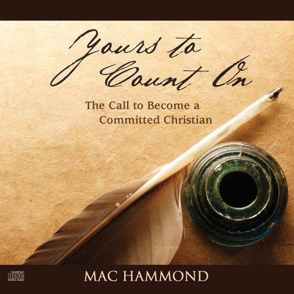 Yours to Count On by Mac Hammond