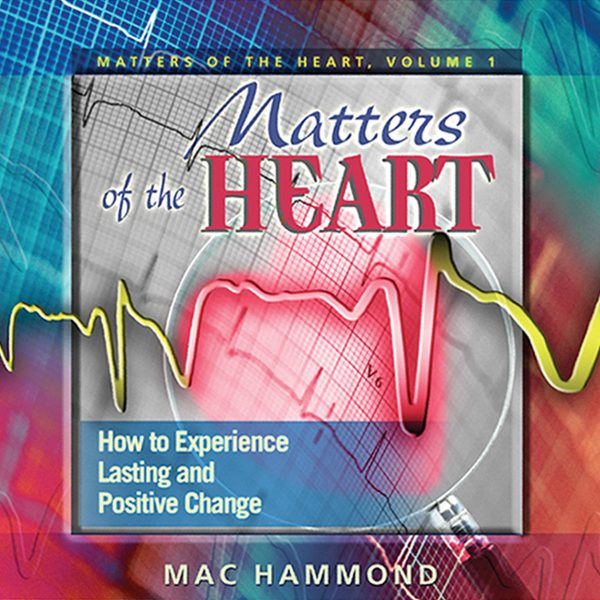 Matters of the Heart by Mac Hammond