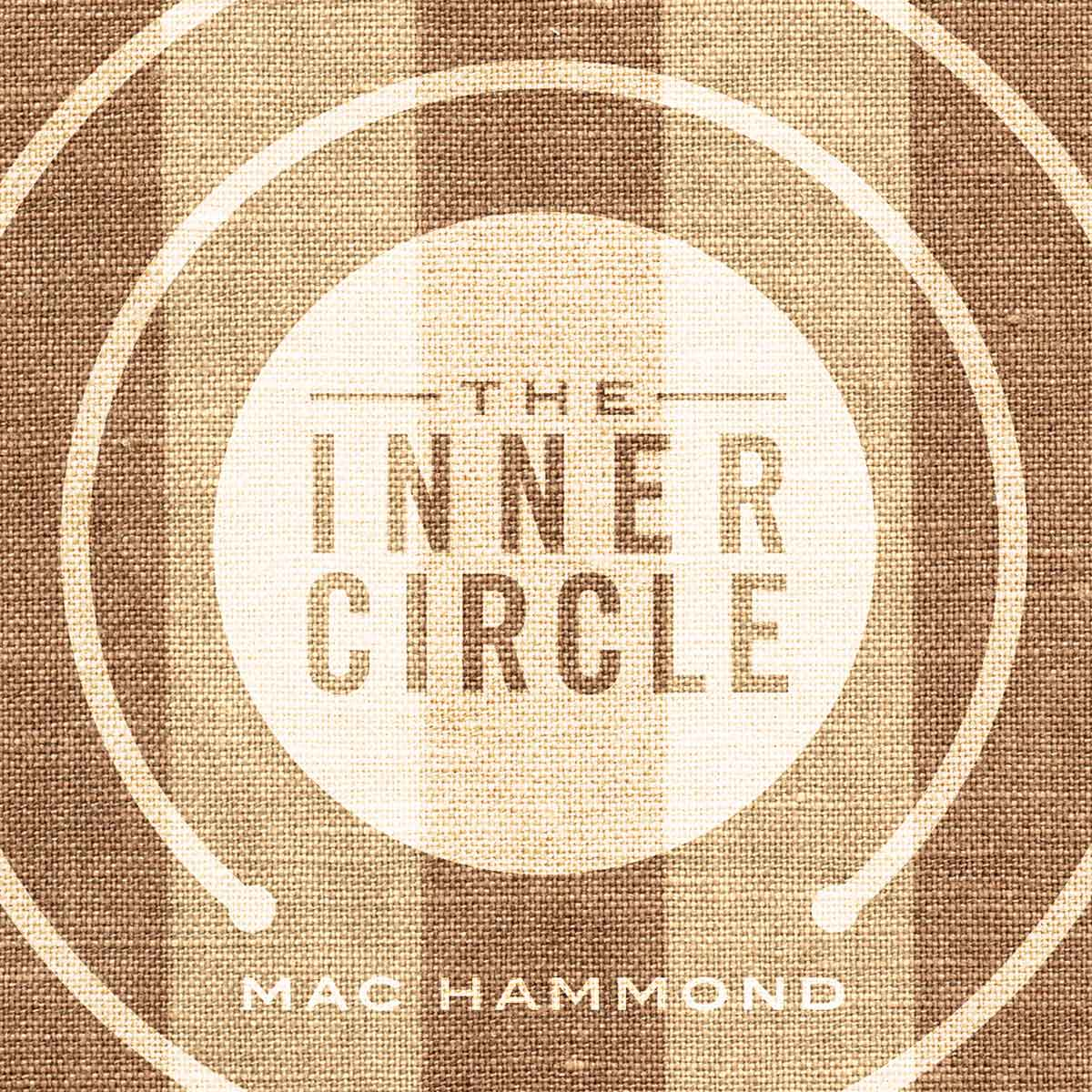 inner circle by mac hammond